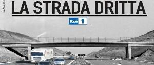 [133730] 4 milioni 835 mila telespettatori per la seconda parte de La Strada Dritta | Film Update