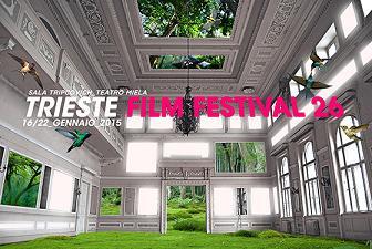 TRIESTE FILM FESTIVAL 26 - Dal 16 al 22 gennaio