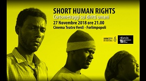 SHORT HUMAN RIGHTS II - Il 27 novembre al Cinema Verdi di Forlimpopoli