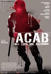 "locandina di ""ACAB - All Cops Are Bastards"""