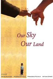 "locandina di ""Our Sky, Our Land"""