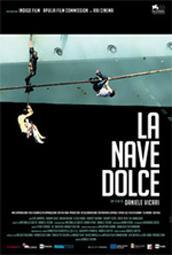 """locandina di """"La Nave Dolce"""""""