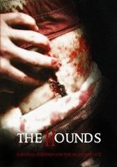 "locandina di ""The Hounds"""