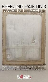 "locandina di ""Freezing Painting - Lawrence Carroll"""