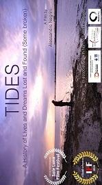 "locandina di ""Tides - A History of Lives and Dreams Lost and Found"""