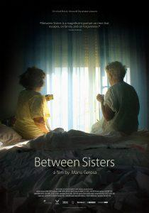 "locandina di ""Between Sisters"""