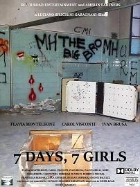 "locandina di ""7 Days, 7 Girls"""