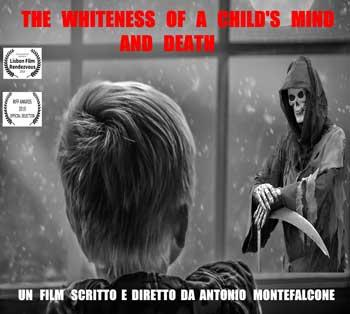 "locandina di ""The Whiteness of a Child's Mind and Death"""