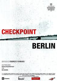 "locandina di ""Checkpoint Berlin (Unwanted I,a)"""